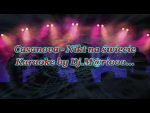 Karaoke  Casanova - Nikt na świecie