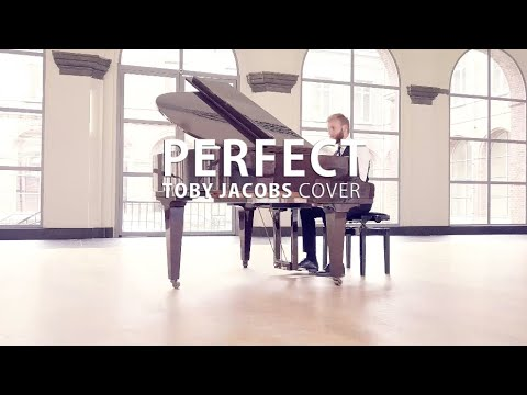Perfect Piano Cover by Toby Jacobs