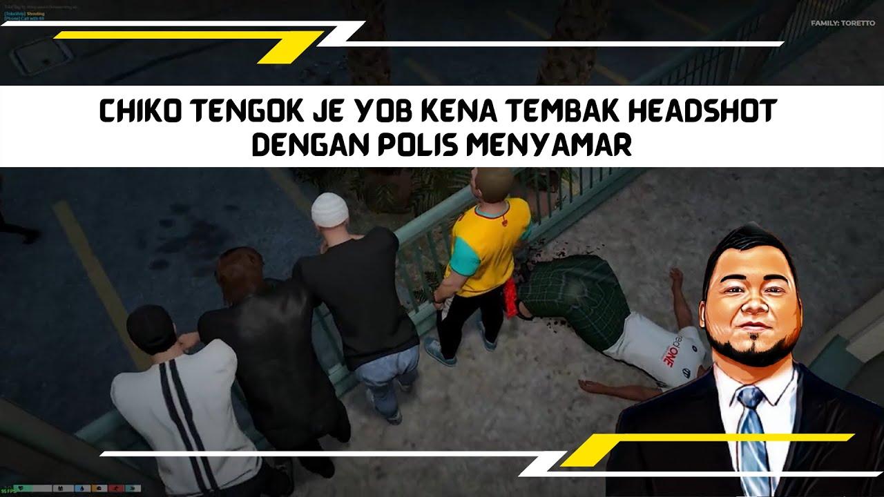 Download CHIKO TENGOK JE YOB KENA TEMBAK HEADSHOT DENGAN POLIS MENYAMAR | GTA 6 MALAYSIA