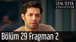 Ufak Tefek Cinayetler 29. Bölüm 2. Fragman