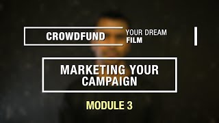 Marketing Your Film and Crowdfunding $927,000+ - Crowdfunding Your Dream Film