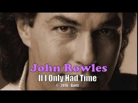 John Rowles - If I Only Had Time (Karaoke) - YouTube