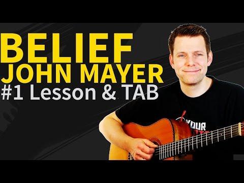 How To Play Belief John Mayer W Tabs Doovi