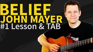 How to play Belief Guitar Lesson & TAB - John Mayer