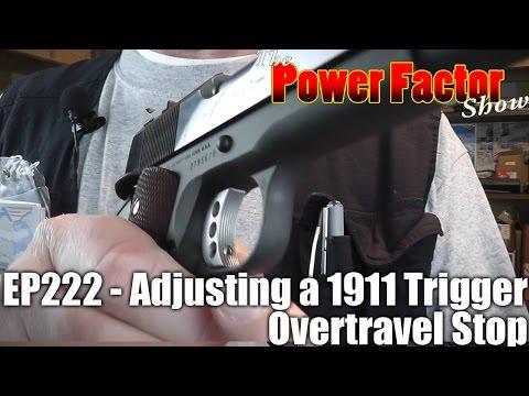 Episode 222 - Adjusting Your 1911 Trigger Overtravel Stop