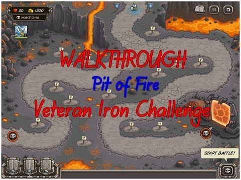 Kingdom Rush Walkthrough Pit of Fire Veteran [Iron ...