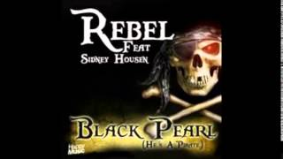 Rebel feat sidney housen-black pearl original mix
