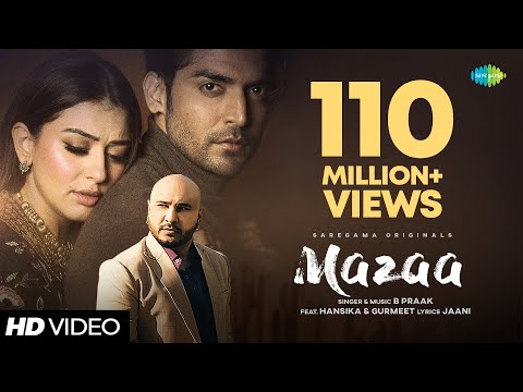 MAZAA | B Praak | Jaani | Arvindr K | New Hindi Songs 2021 |Gurmeet | Hansika | Official Music Video - Saregama Music