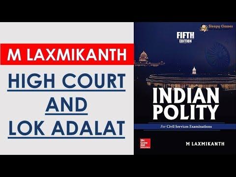 TTL - Polity 45 - High Courts & Lok Adalat - GS Batch 2019    UPSC    IAS    Civil Services   