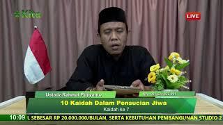 LIVE Kaidah Dalam Pensucian Jiwa Ustadz Rahmat Pujiyanto