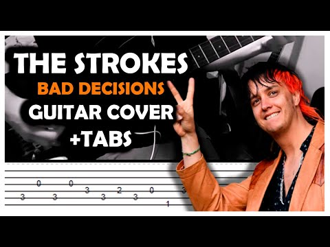 The Strokes - Bad Decisions (Guitar Cover +TABS)