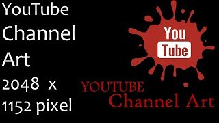 Fix Channel Art! The photo you uploaded is too small  it must be at least 2048 pixels wide  and 1152