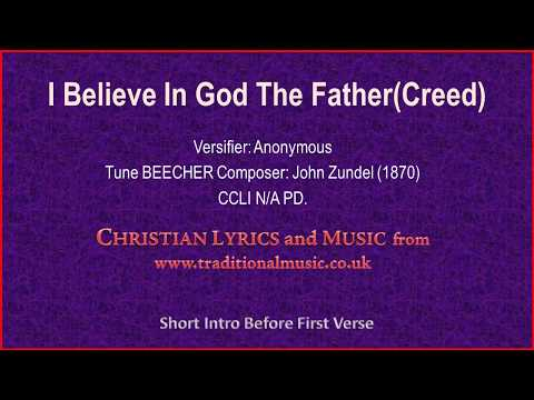I Believe In God The Father(The Creed) - Hymn Lyrics & Music
