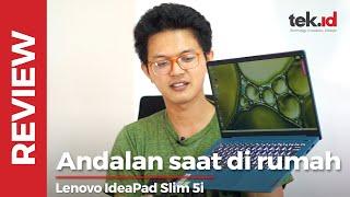 Lenovo IdeaPad Slim 5i: cocok jadi andalan buat kerja dari rumah