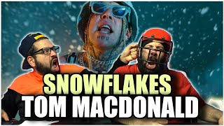 "SNOWFLAKES MELT WHEN ITS HOT BRO!!! Tom MacDonald - ""Snowflakes"" *REACTION!!"