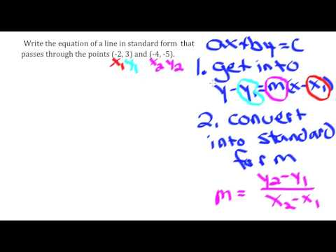 Write The Equation Of A Line In Standard Form Given Two Points Youtube