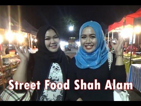 STREET FOOD Shah Alam