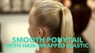Smooth Ponytail & Elastic Hair Wrap for Baby Fine Hair | Quick Hair Tip