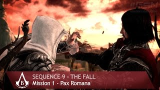 Assassin's Creed: Brotherhood - Sequence 9 - Mission 1 - Pax Romana (100% Sync)
