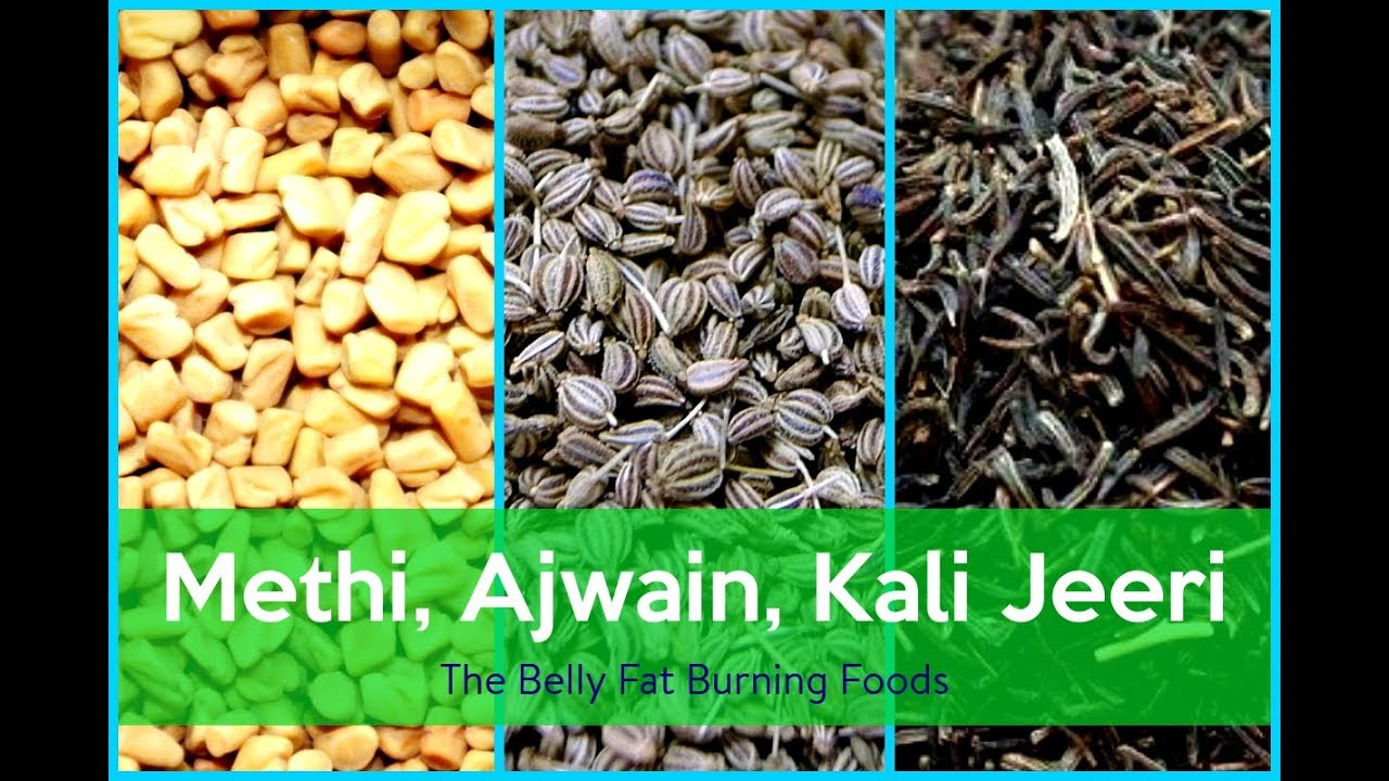 Methi Kali Jeeri Ajwain for Weight Lose