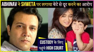 Abhinav Kohli To Take STRICT ACTION Against Shweta Tiwari For His Son Reyansh