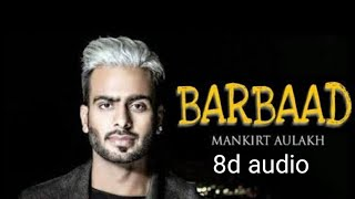 Sochti Hogi Barbaad ho gya 8d audio full song / download link is available in description👇👇👇👇