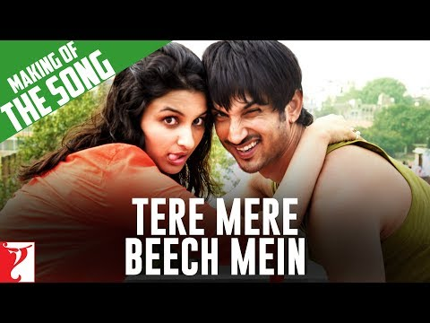 Making Of The Song - Tere Mere Beech Mein | Shuddh Desi Romance | Sushant Singh Rajput | Parineeti