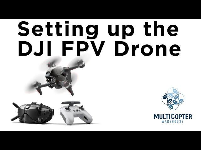 DJI FPV Drone Setup