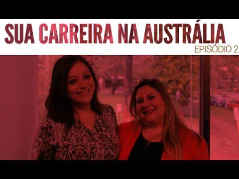 EP. 2 - CURRÍCULO, COVER LETTER E NETWORK - SUA CARREIRA NA AUSTRÁLIA