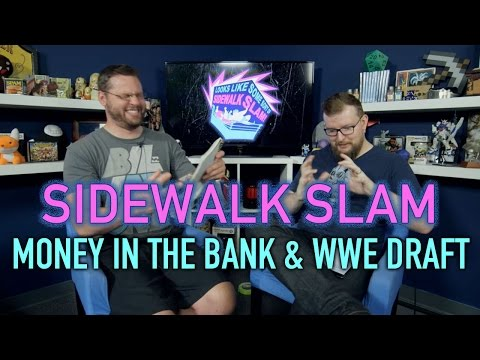 sWs Ep10 - Money in the Bank & WWE Draft