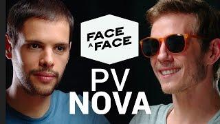 PV Nova FACE A FACE