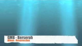 GMB - Berserah (Album: Resurrection)
