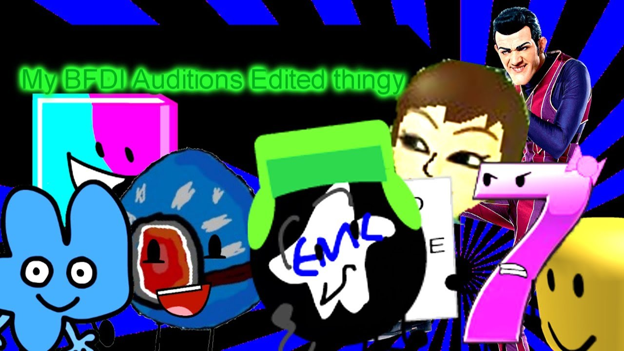 BFDI auditions but its with 7 other versions - Youtube