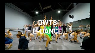 E-DANCE - DANCING WITH THE STARS (DWTS)
