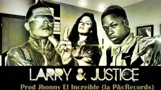 Larry Ft Justice  Casquillera  Prod. Jhoni el Increible (La PycRecords)