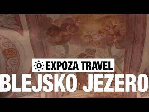 Blejsko Jezero (Slovenia) Vacation Travel Video Guide