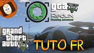 GTA V REDUX : TUTO INSTALLATION POUR RENDRE VOTRE JEU MAGNIFIQUE ! | TUTO GTA 5 - PC MOD