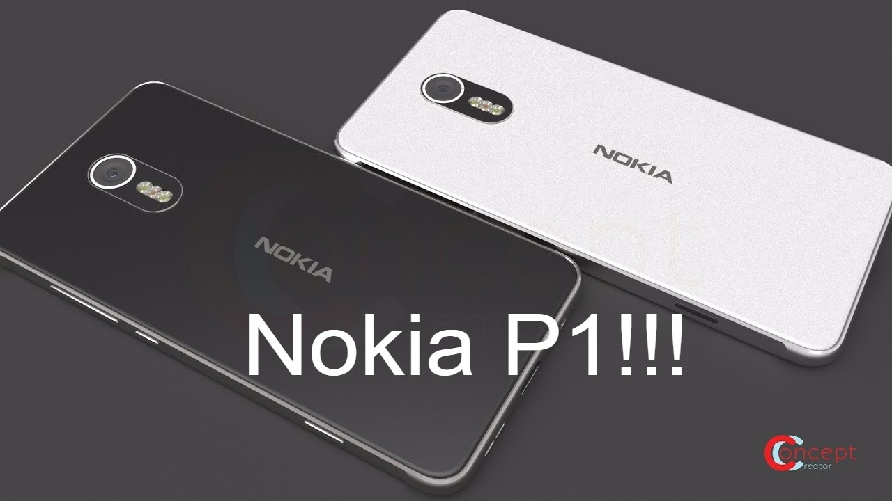 NOKIA P1 New Flagship Is Finally Here With 6GB RAM a 256GB ...
