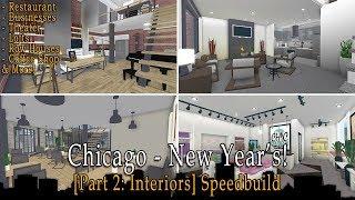 Roblox Bloxburg | Chicago - New Year's Speedbuild [Part 2: Interiors]