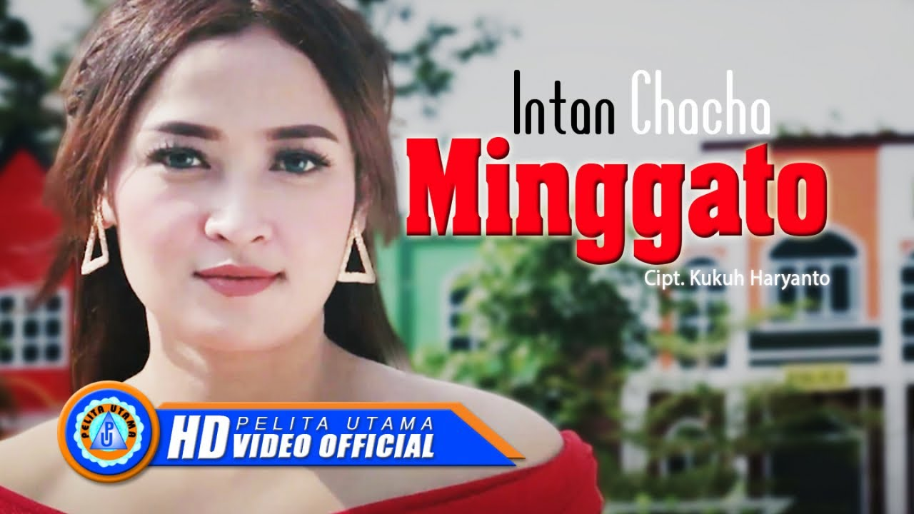 Intan Chacha - Minggato ( Official Music Video )