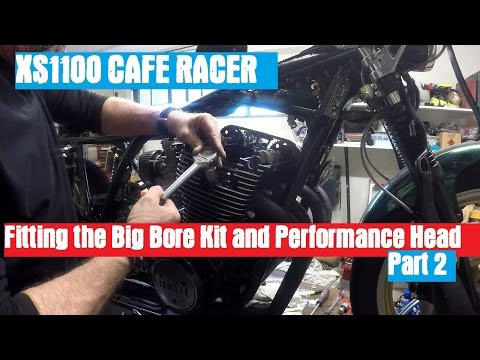 XS1100 Cafe Racer - Fitting the Big Bore Kit and performance Head Part 2