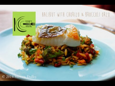 Halibut With Chorizo & Broccoli Orzo (stevescooking)