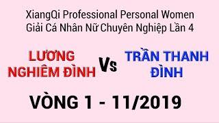 Lương Nghiêm Đình vs Trần Thanh Đình