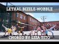 Download DANCEHALL CHOREO BY LIZA TITO / LETHAL BIZZLE-WOBBLE MP3 song and Music Video