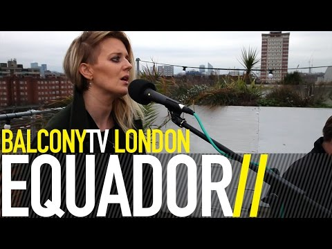 EQUADOR - FOR ALWAYS (BalconyTV)
