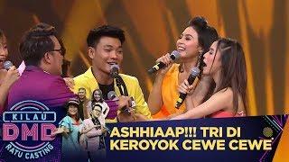 Download lagu AAHHHSIIAPP!!!  Tri Suaka di Keroyok Wanita Wanita Cantik Nih - Kilau DMD Ratu Casting (27/1)