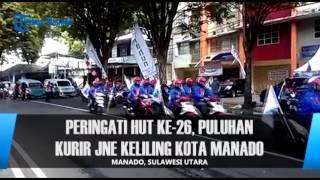 Peringati HUT Ke 26, Puluhan Kurir JNE KelilingKota Manado