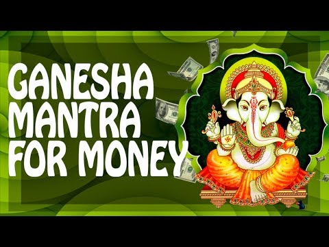 POWERFUL GANESHA MANTRA FOR SUCCESS, MONEY, Wealth! ॐ Powerful Mantras Meditation Music PM 2018 智慧
