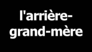 French word for great grandmother is larriére-grand-mére