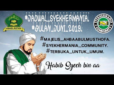 Jadwal Sholawat Habib Syech Bin Abdul Qodir Assegaf Full Bulan Juni 2019 Cover Hayyajal Aswaq